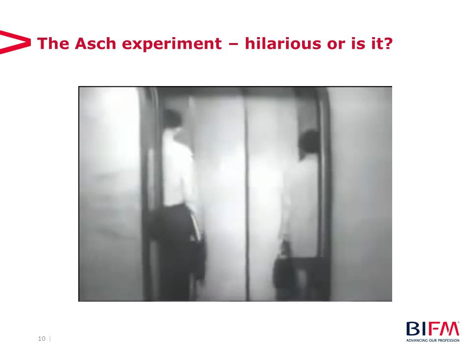 10 | The Asch experiment – hilarious or is it?