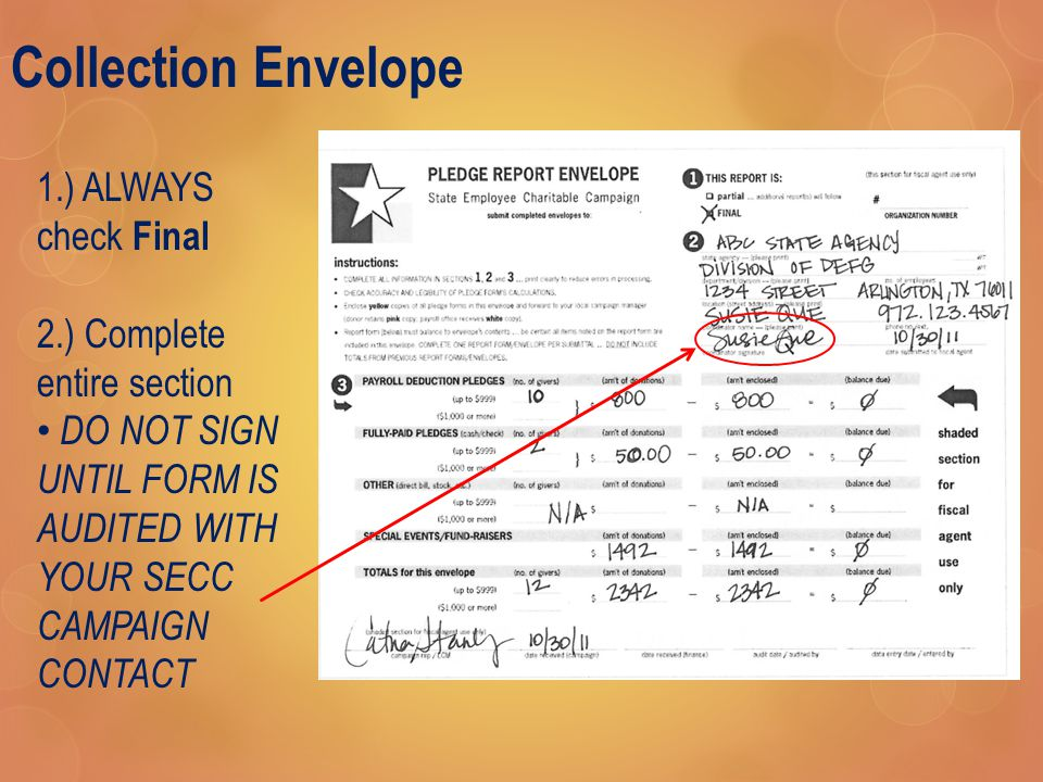 Collection Envelope 1.) ALWAYS check Final 2.) Complete entire section DO NOT SIGN UNTIL FORM IS AUDITED WITH YOUR SECC CAMPAIGN CONTACT
