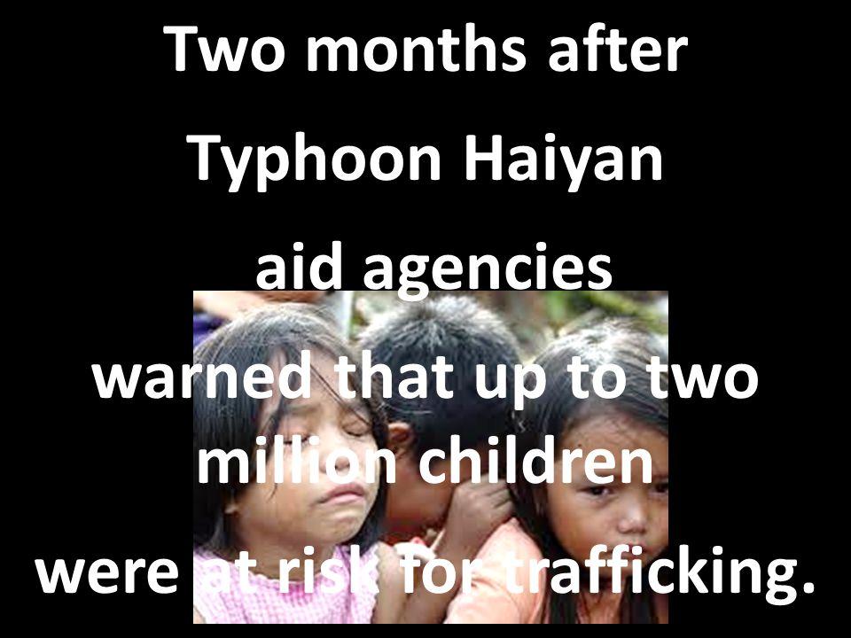 TYPHOON HAIYAN 4 Million Refugees