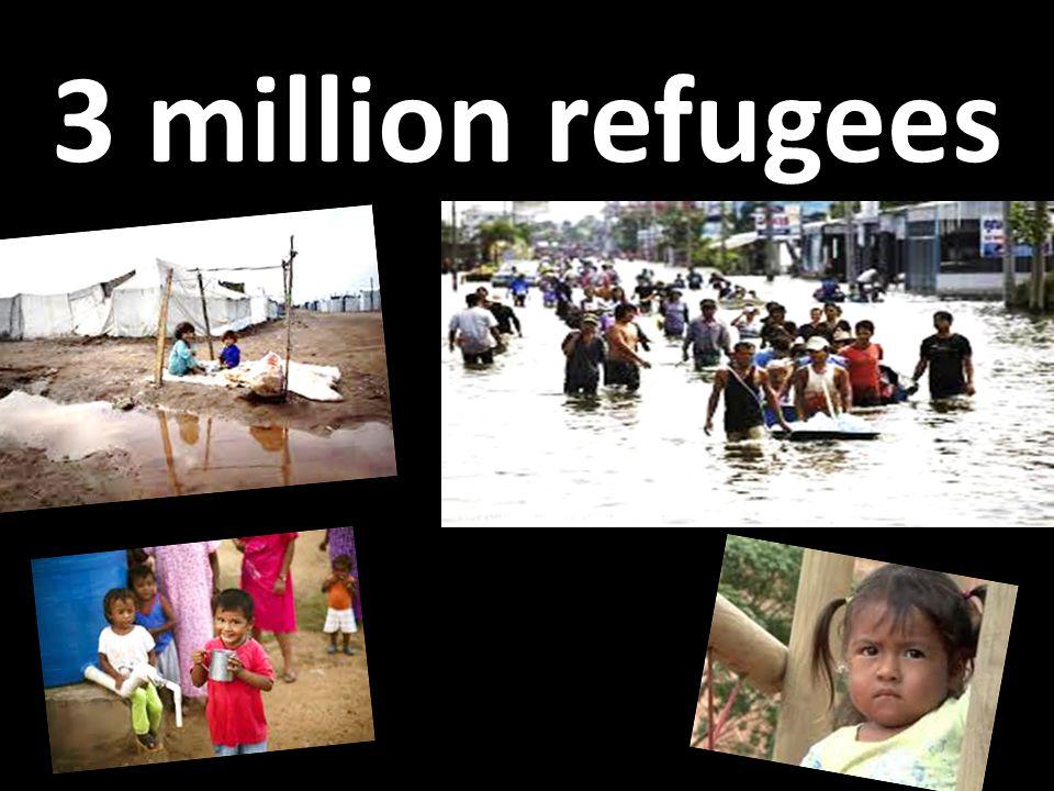3 million refugees