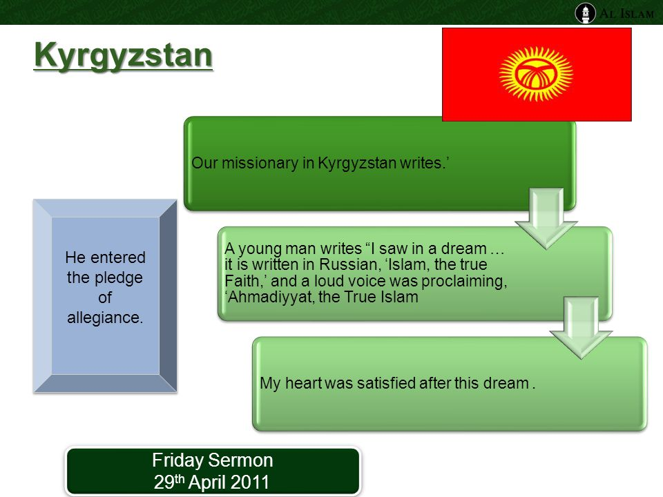 "Kyrgyzstan Our missionary in Kyrgyzstan writes.' A young man writes ""I saw in a dream … it is written in Russian, 'Islam, the true Faith,' and a loud"
