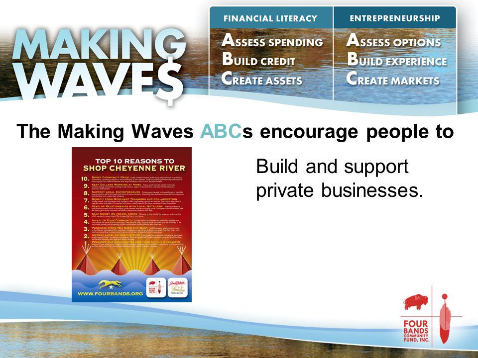 The Making Waves ABCs encourage people to Build and support private businesses.