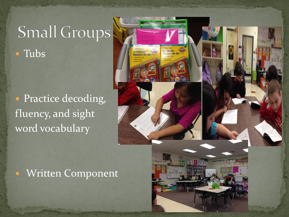 Tubs Practice decoding, fluency, and sight word vocabulary Written Component