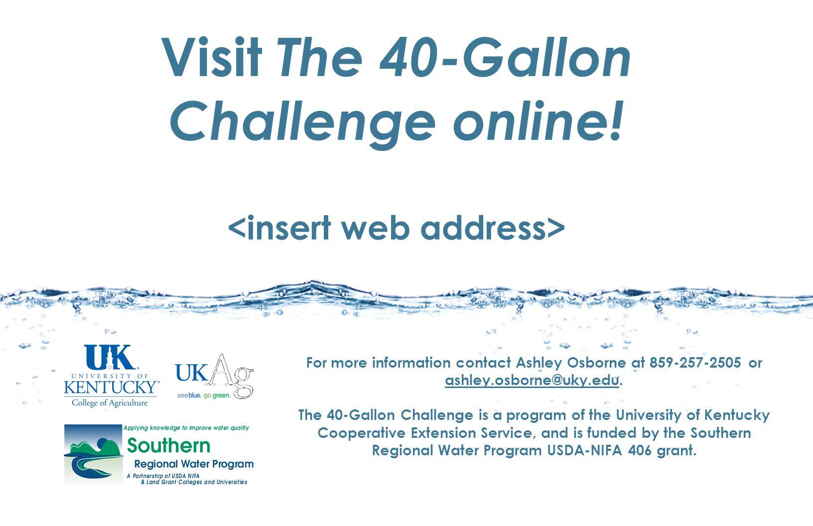 Visit The 40-Gallon Challenge online.