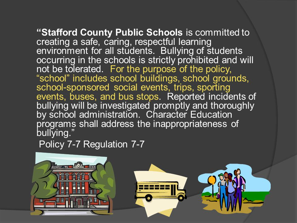 Stafford County Public Schools is committed to creating a safe, caring, respectful learning environment for all students.
