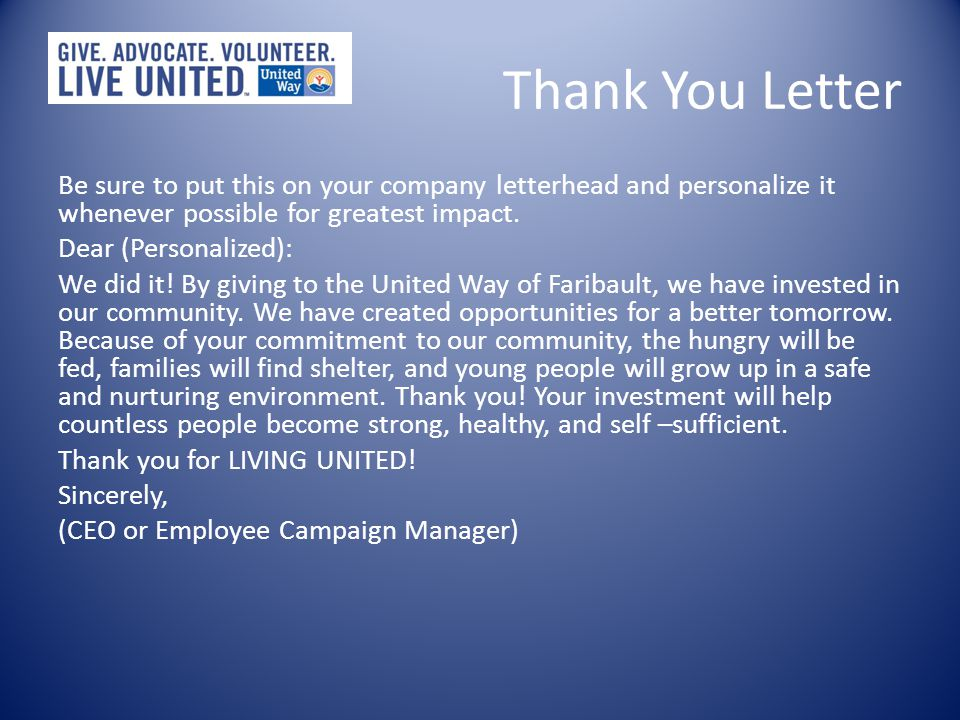 Thank You Letter Be sure to put this on your company letterhead and personalize it whenever possible for greatest impact.