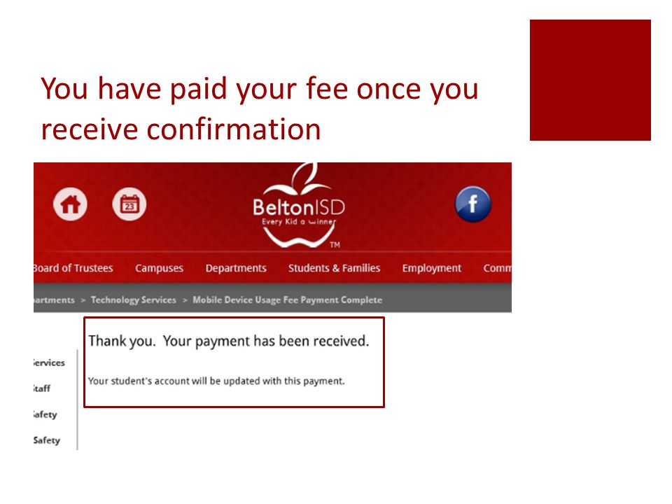 You have paid your fee once you receive confirmation
