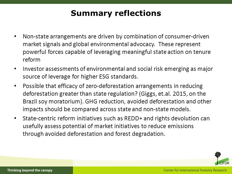 Non-state arrangements are driven by combination of consumer-driven market signals and global environmental advocacy.