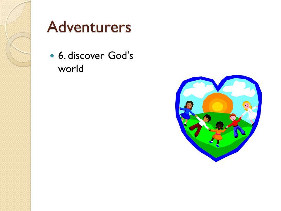 Adventurers 6. discover God's world