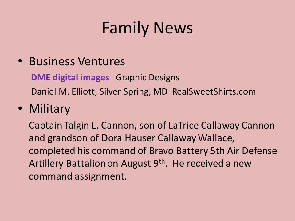 Family News Business Ventures DME digital images Graphic Designs Daniel M.
