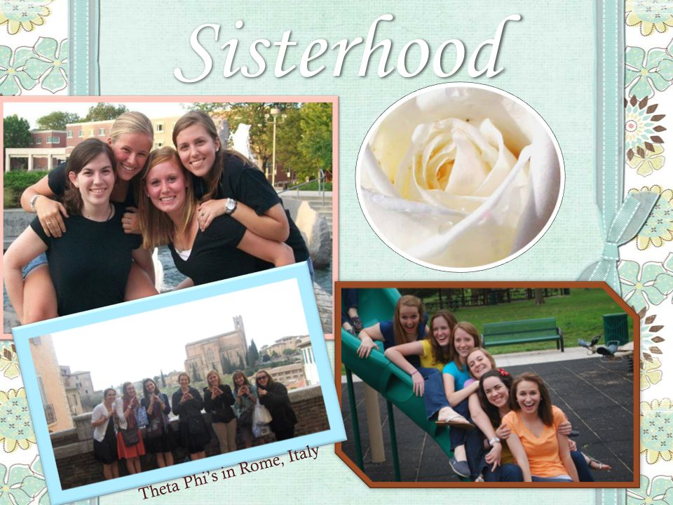 Sisterhood Theta Phi's in Rome, Italy