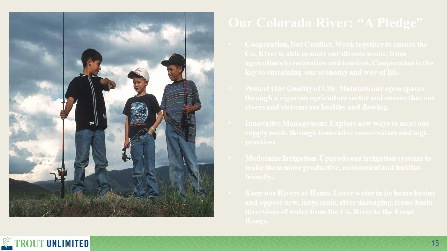 15 Our Colorado River: A Pledge Cooperation, Not Conflict.