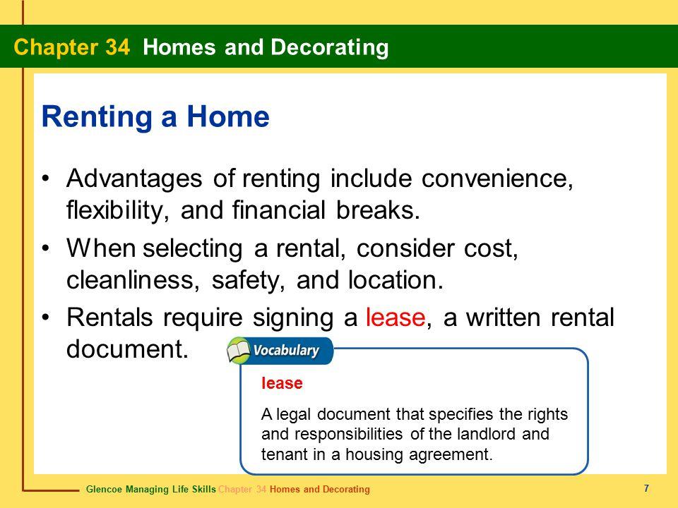 Glencoe Managing Life Skills Chapter 34 Homes and Decorating Chapter 34 Homes and Decorating 28 landlord arrendador (casero) The owner of a rental property.