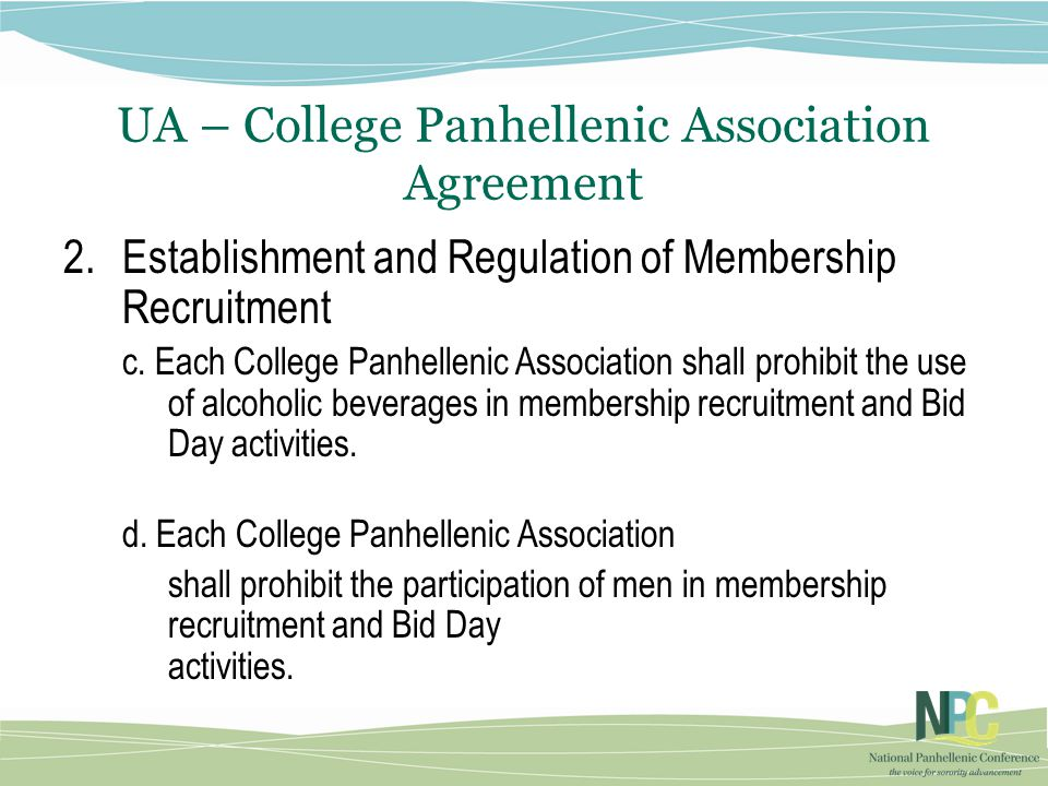 UA – College Panhellenic Association Agreement 2.Establishment and Regulation of Membership Recruitment c.