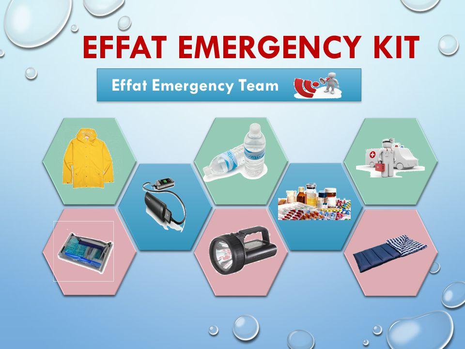 EFFAT EMERGENCY KIT Effat Emergency Team