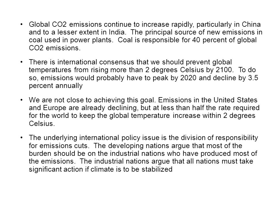 Global CO2 emissions continue to increase rapidly, particularly in China and to a lesser extent in India.