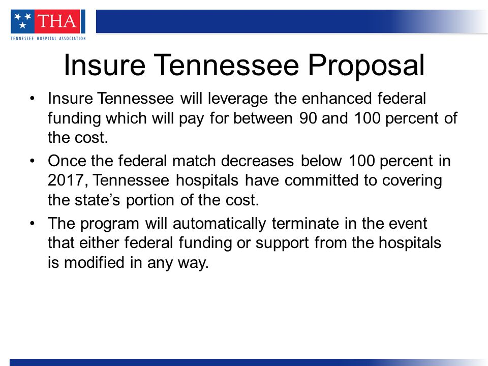 The plan must be approved by the Tennessee General Assembly and receive formal approval from federal officials at CMS before implementation.