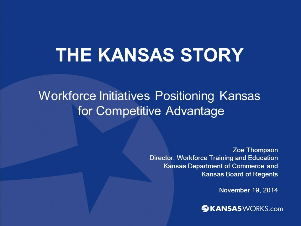 Governor Brownback's Vision for a Competitive Kansas Economic Strategic Plan Respond to Business Agency Collaboration