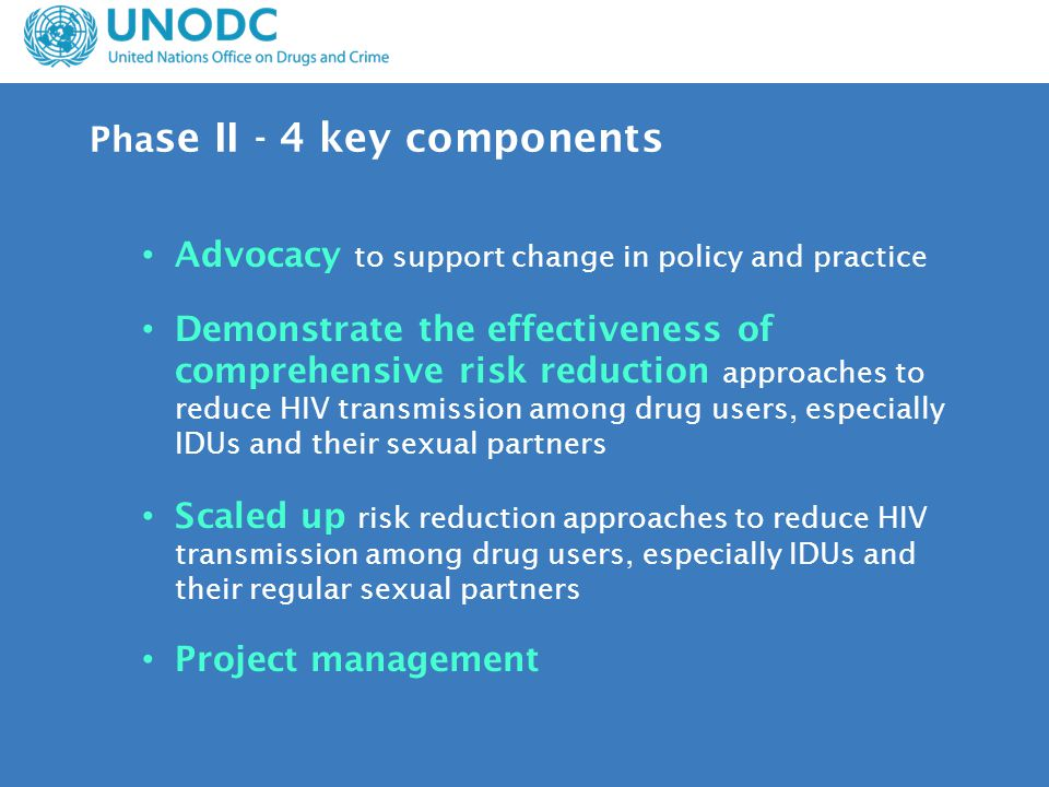 Present country scenario 11% IDUs receive NSEP No OST National HIV and AIDS Strategic Framework accept IDUs as a major risk group and proposes a package of services including NSEP, condom promotion and ART through NGO settings.