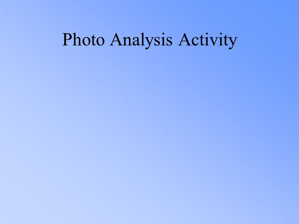 Photo Analysis Activity