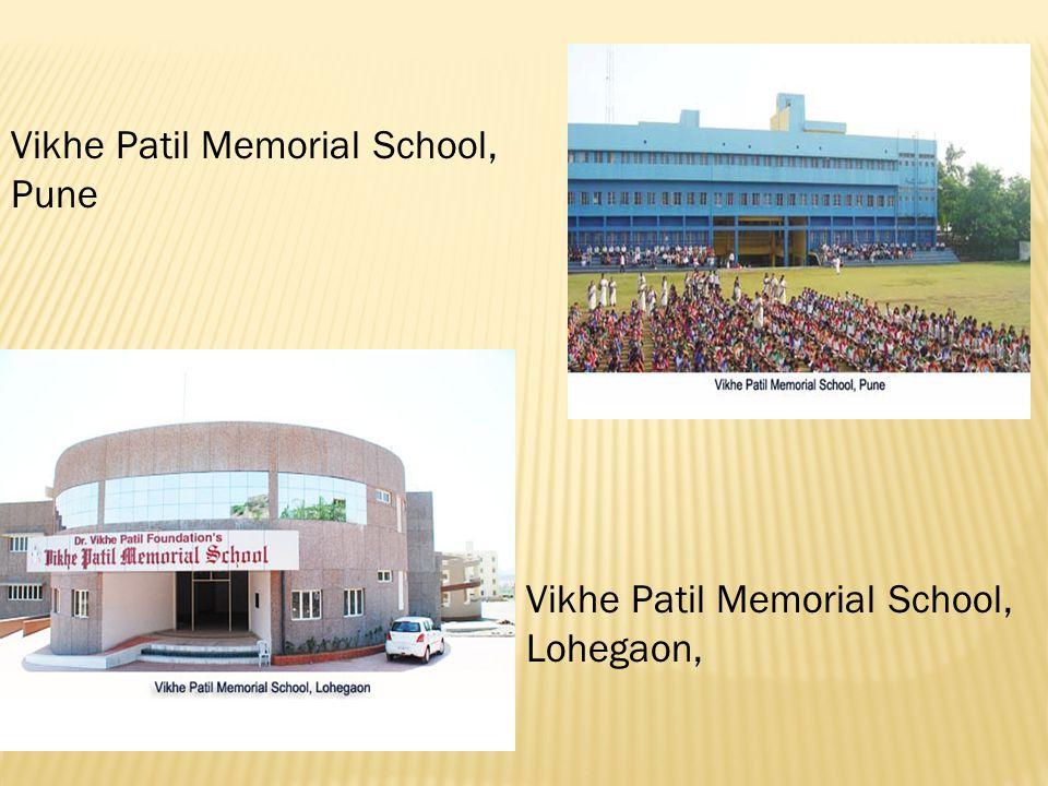 Vikhe Patil Memorial School, Pune Vikhe Patil Memorial School, Lohegaon,