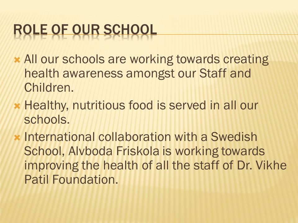  All our schools are working towards creating health awareness amongst our Staff and Children.