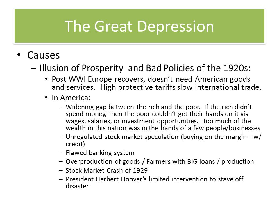 Nature / Course – Significant impact on a generation of Americans Officially from 1929 to 1941.