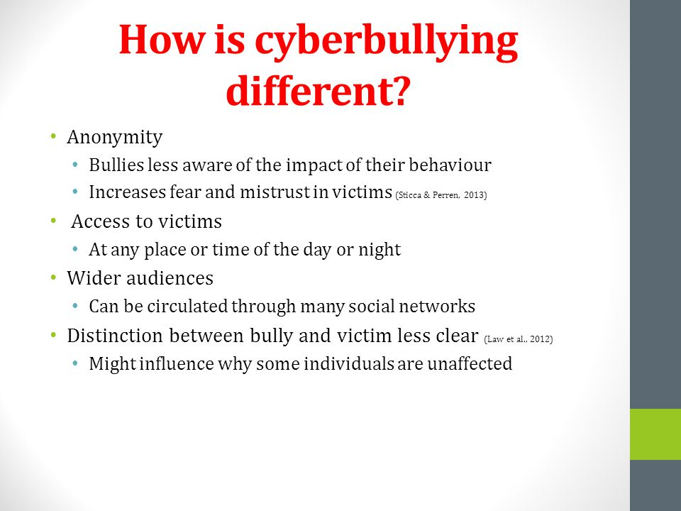 How is cyberbullying different.