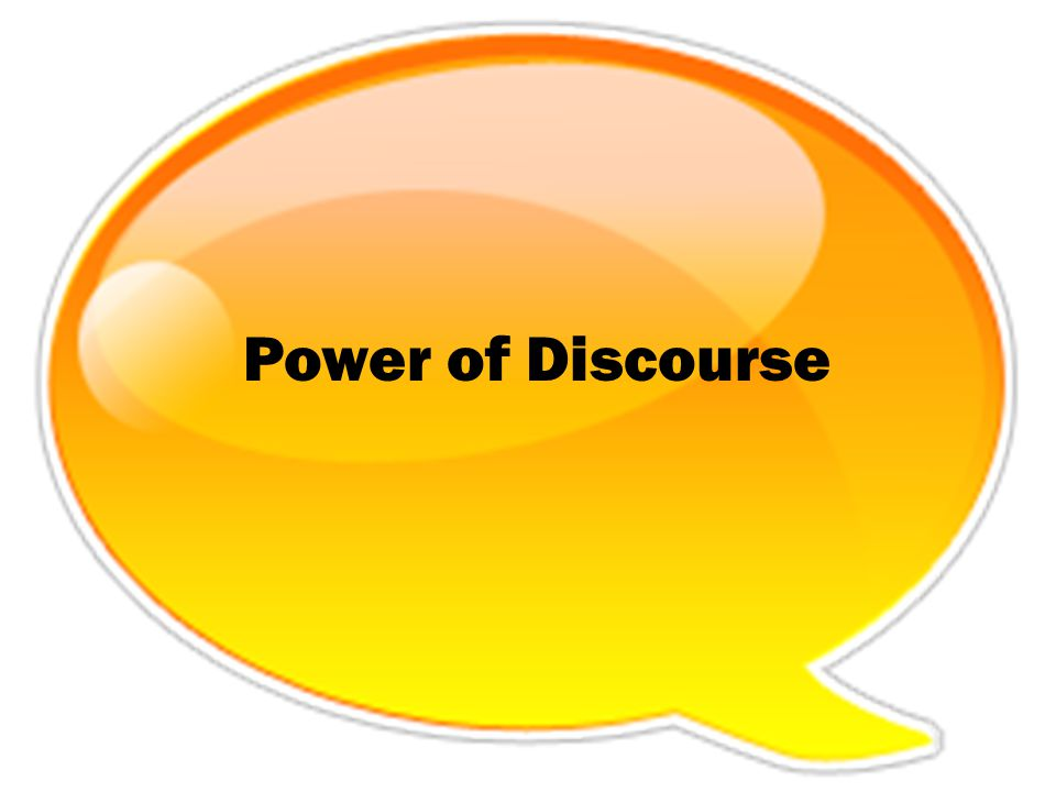 Power of Discourse