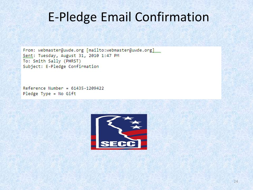 E-Pledge Email Confirmation 24