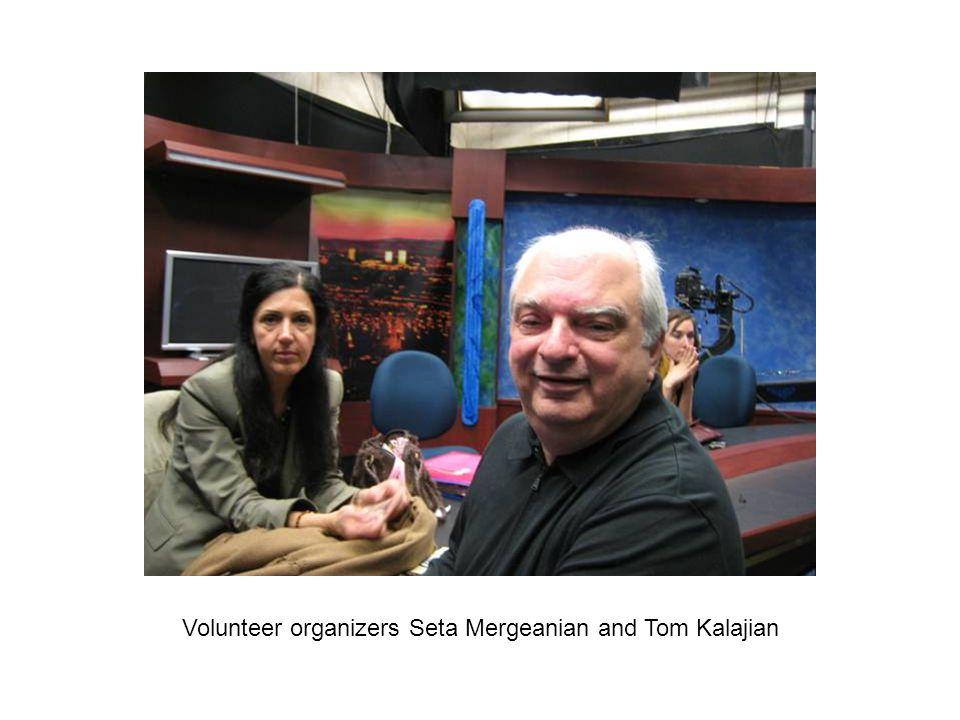 Volunteer organizers Seta Mergeanian and Tom Kalajian