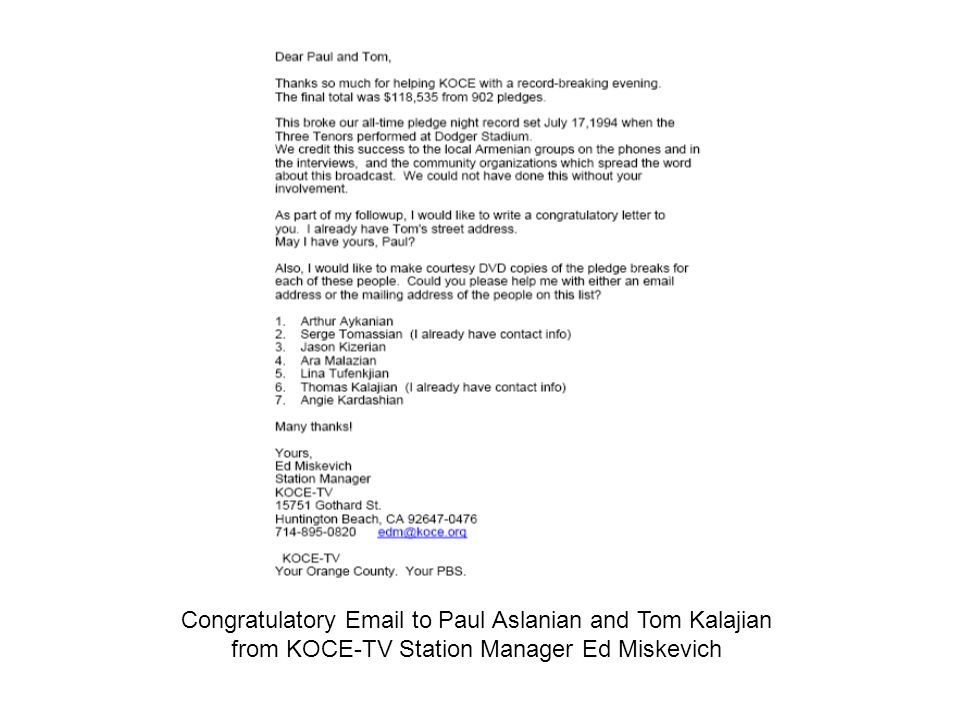 Congratulatory Email to Paul Aslanian and Tom Kalajian from KOCE-TV Station Manager Ed Miskevich