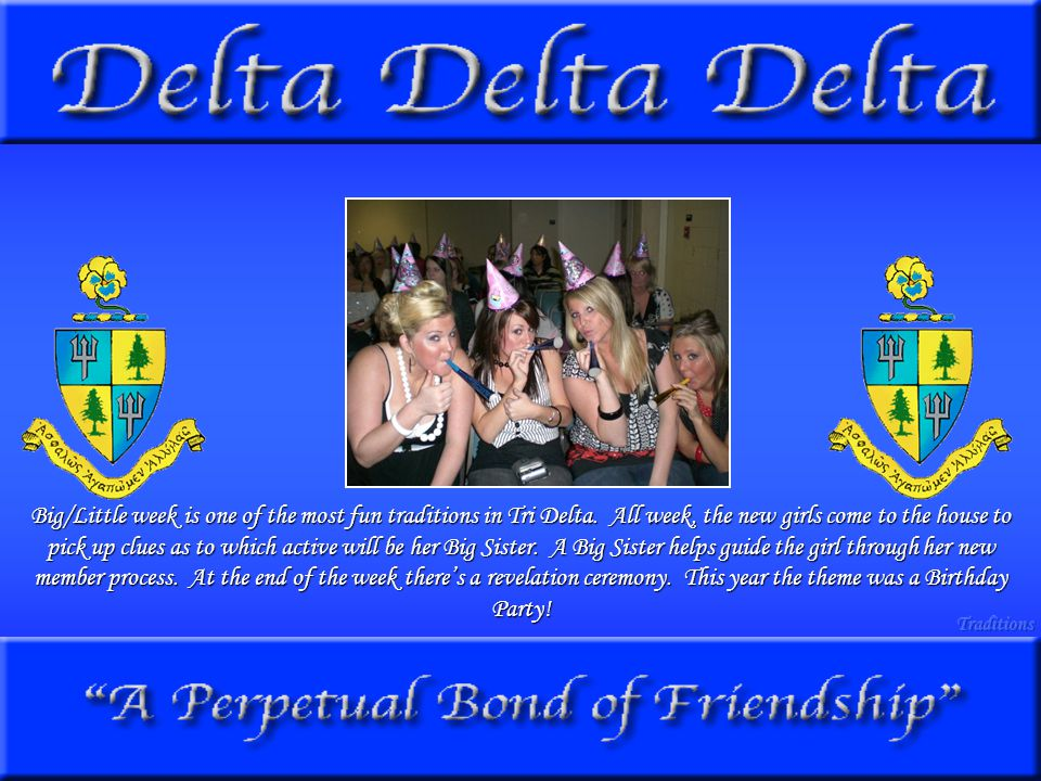 Big/Little week is one of the most fun traditions in Tri Delta.