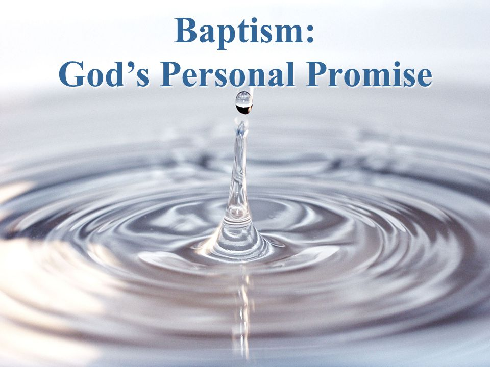 Baptism: God's Personal Promise