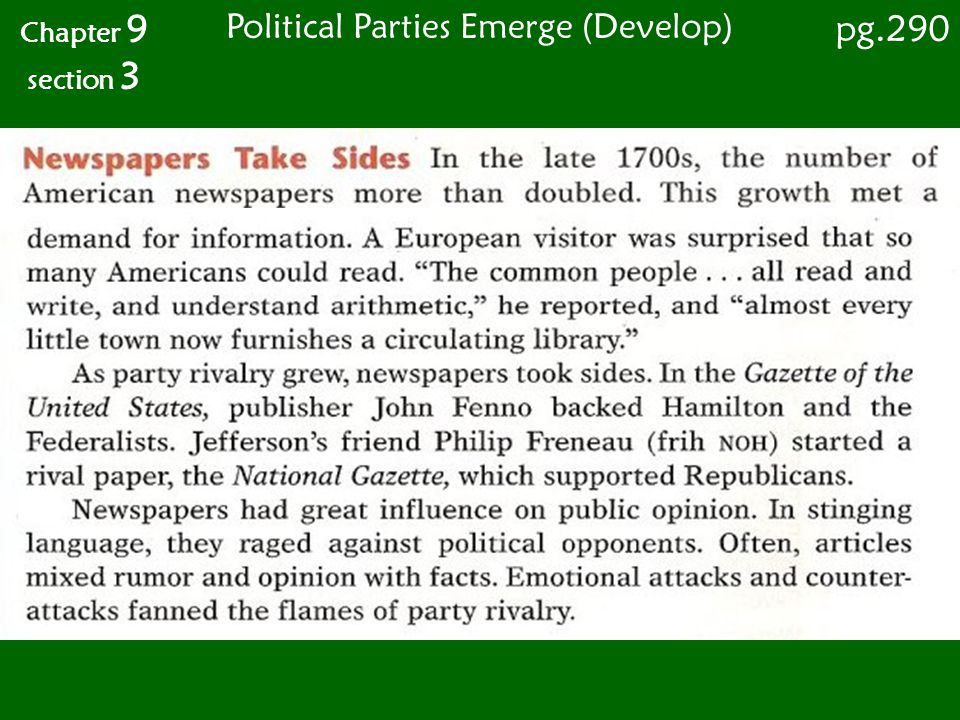 Chapter 9 section 3 pg.290 Political Parties Emerge (Develop)
