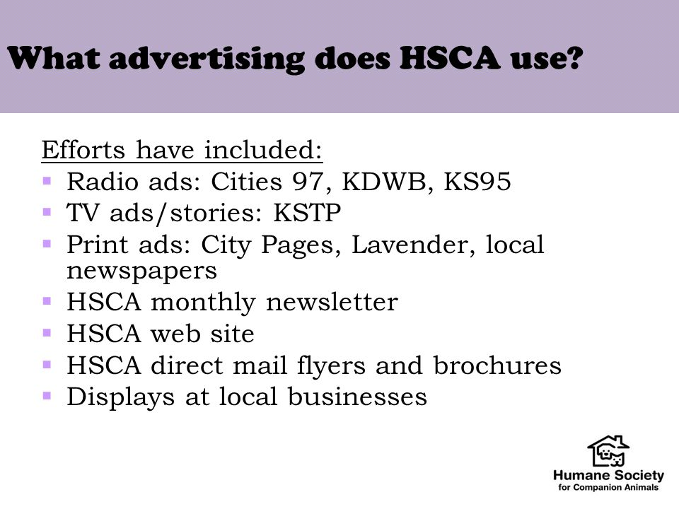What advertising does HSCA use.