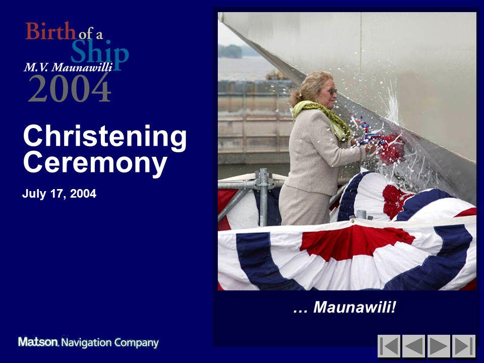 Christening Ceremony July 17, 2004 … Maunawili!