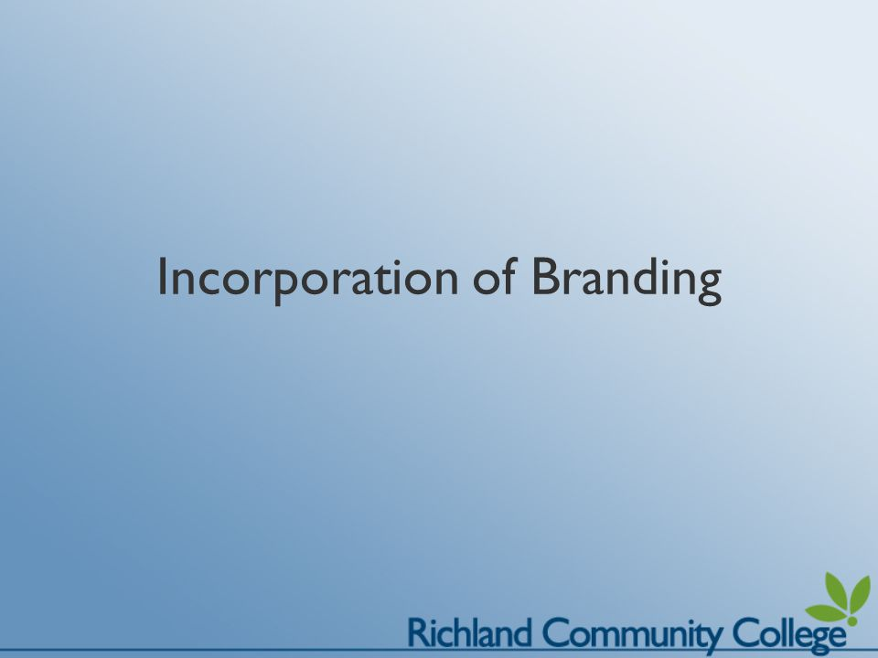 Incorporation of Branding