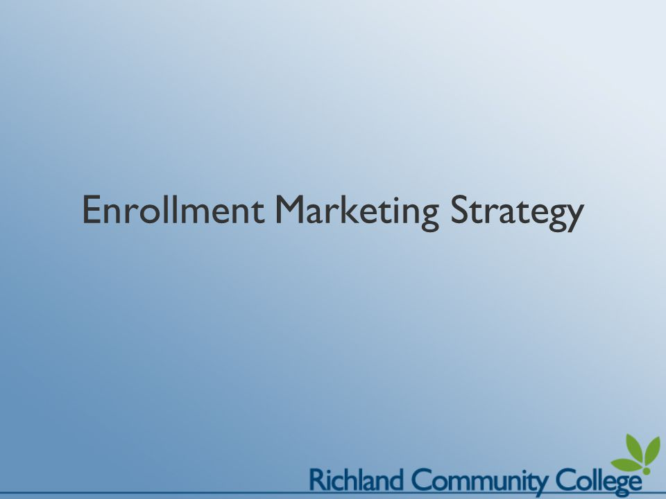 Enrollment Marketing Strategy