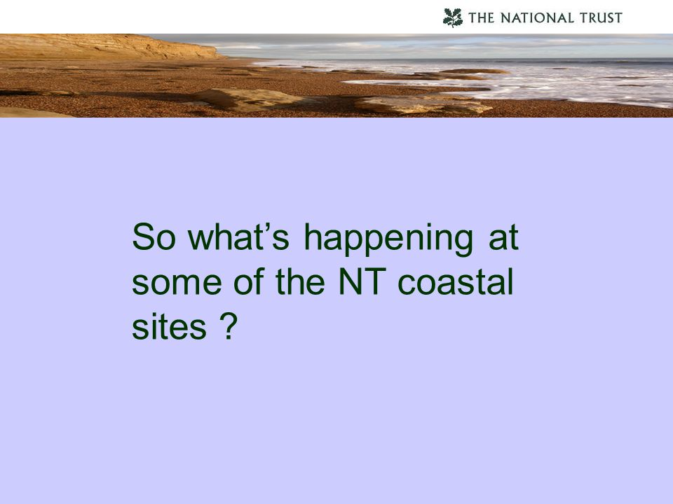 So what's happening at some of the NT coastal sites ?