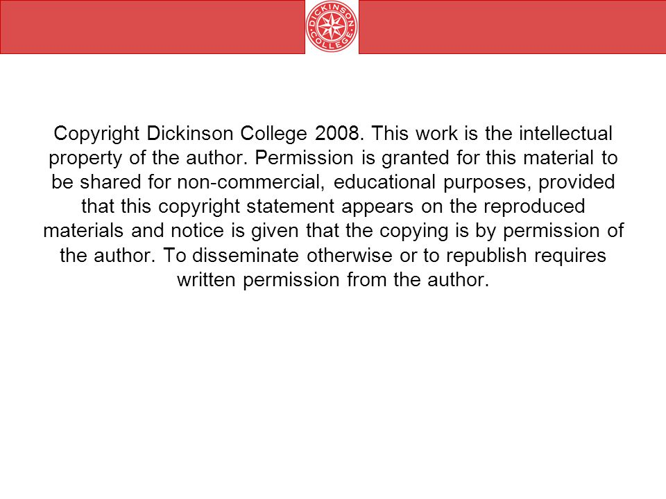 Copyright Dickinson College 2008. This work is the intellectual property of the author.