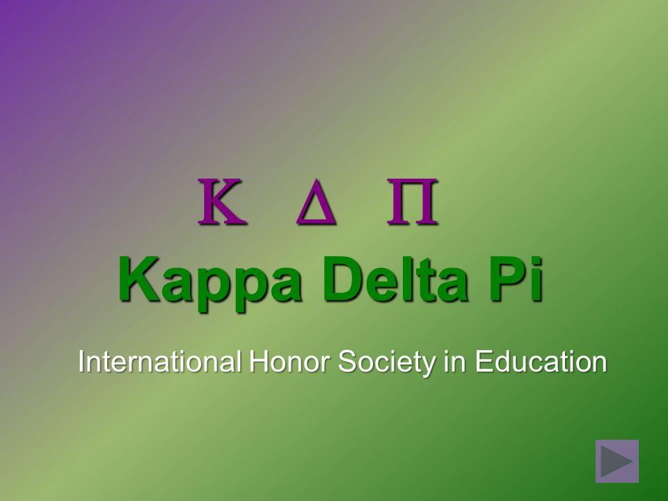 Kappa Delta Pi International Honor Society in Education   
