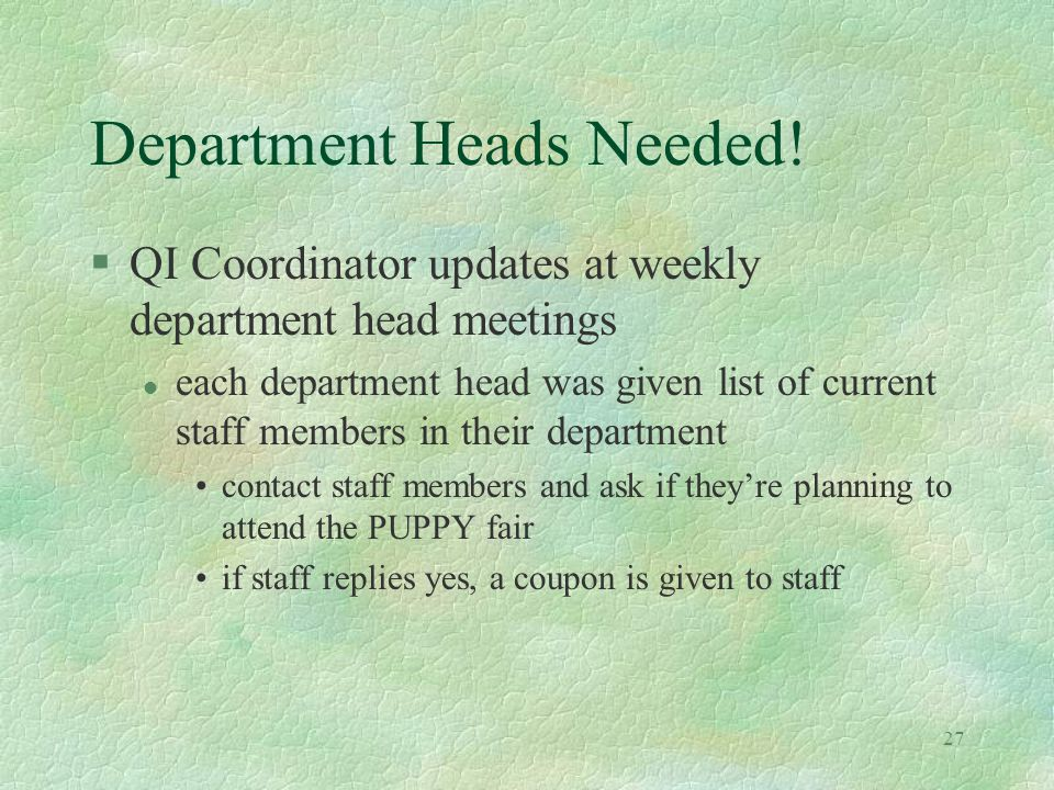 27 Department Heads Needed.