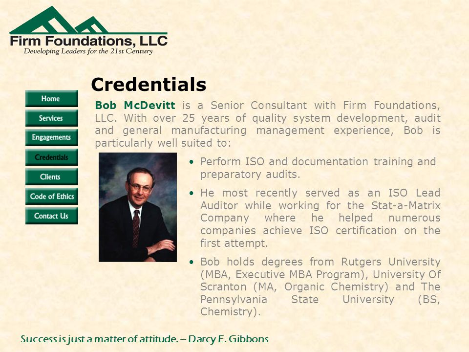 Bob McDevitt is a Senior Consultant with Firm Foundations, LLC.