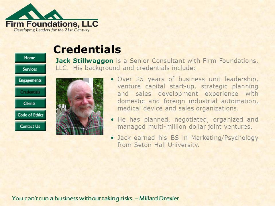 Jack Stillwaggon is a Senior Consultant with Firm Foundations, LLC.