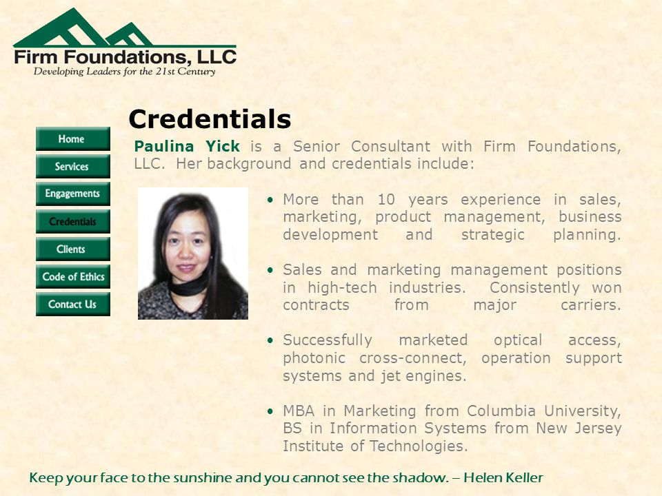 Paulina Yick is a Senior Consultant with Firm Foundations, LLC.