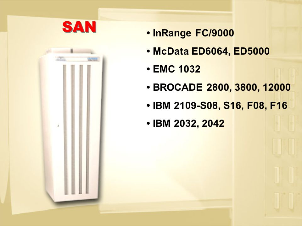 ESCON DIRECTORS IBM 9032-005 IBM 9032-003 InRange CD/9000 COUPLING LINKS IBM 2064-100 IBM 9672-R06 ESCON CONVERTERS IBM 9034 OPTICA 34600 FXBT WAVELENGTH DIVISION MULTIPLEXORS IBM 2029 DWDM InRange GigaMux ADVA CONNECTIVITY
