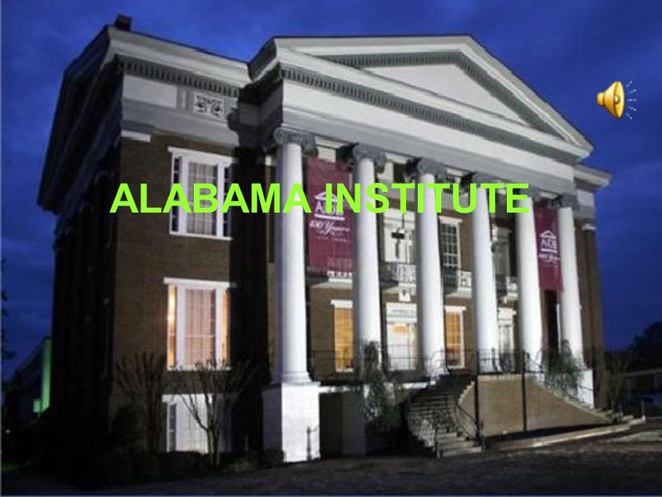 Task 2: True/ False statements 1. The institute's name is Alabama Institute for the Deaf and Blind. 2. It was founded in 1898. 3. It does not have reg