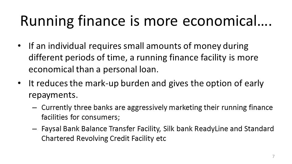 Running finance is more economical….