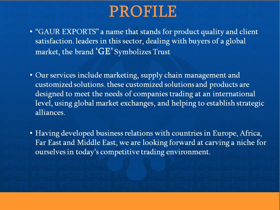 PROFILE GAUR EXPORTS a name that stands for product quality and client satisfaction.